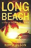 Long Beach: A Novel of Intrigue and Suspense