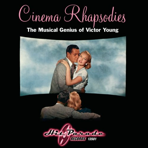 cinema-rhapsodies-musical-genius-of-victor-young