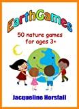EarthGames: 50 Nature Games for Ages 3+
