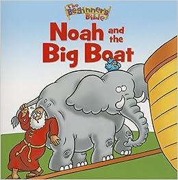 The Beginner\'s Bible Noah and the Big Boat: Zondervan ...