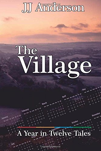 Book cover image for The Village: A Year in Twelve Tales