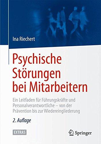 psychische-strungen-bei-mitarbeitern-ein-leitfaden-fr-fhrungskrfte-und-personalverantwortliche-von-der-prvention-bis-zur-wiedereingliederung