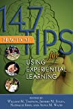 img - for 147 Practical Tips for Using Experiential Learning book / textbook / text book
