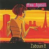 Zaboum!! by MINA AGOSSI