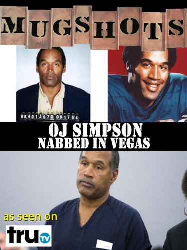 Mugshots  Oj Simpson   Nabbed In Vegas