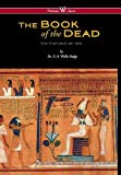 Egyptian Book of the Dead: The Papyrus of Ani in