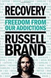 img - for [By Russell Brand] Recovery: Freedom From Our Addictions (Hardcover) 2017 by Russell Brand (Author) [1869] book / textbook / text book