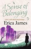 A Sense of Belonging by Erica James front cover