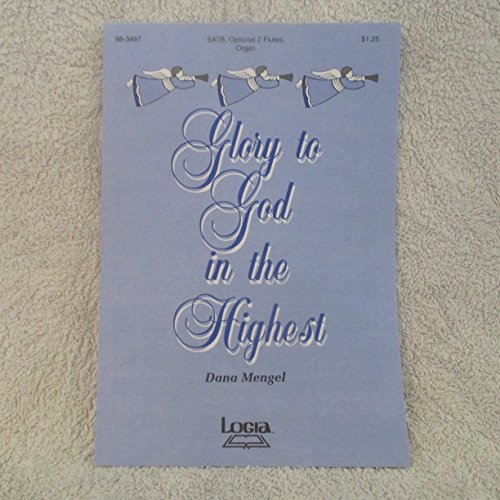Glory to God in the Highest Sheet Music SATB, Optional 2 Flutes, Organ (Glory To God In The Highest Sheet Music)