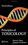 Principles of Toxicology, Third Edition, Karen E. Stine and Thomas M. Brown, 1466503424