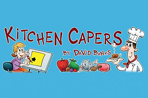 Kitchen Capers by David Banks