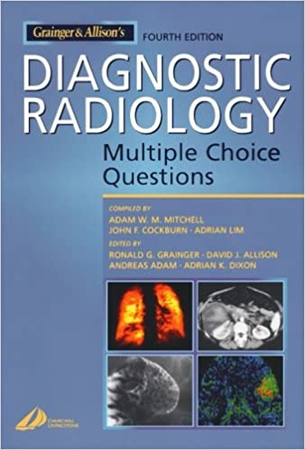 Grainger Allison S Diagnostic Radiology Multiple Choice