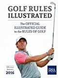 img - for Golf Rules Illustrated 2016-2017 book / textbook / text book