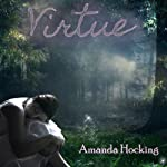 Virtue: A Fairy Tale | Amanda Hocking