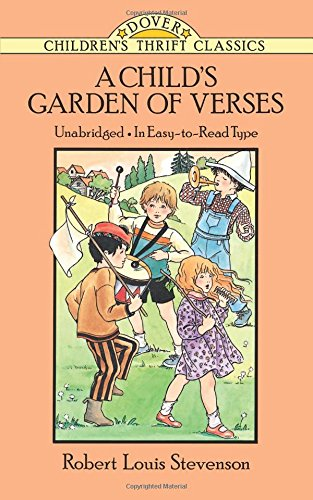 A Child's Garden of Verses (Dover Children's Thrift Classics) (The Little Land By Robert Louis Stevenson)