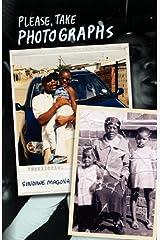 Please Take Photographs by Sindiwe Magona (29-Dec-2009) Paperback