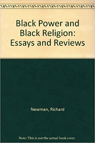 Thesis Statement Essay Black Power And Black Religion Essays And Reviews Essays Written By High School Students also Essay About Learning English Black Power And Black Religion Essays And Reviews Richard Newman  Thesis For Essay