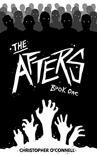 The Afters: Book One by [O'Connell, Christopher]