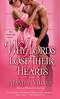 Why Lords Lose Their Hearts by Manda Collins
