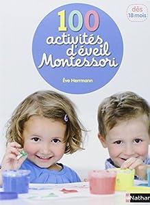 """Afficher """"100 activités d'éveil Montessori"""""""