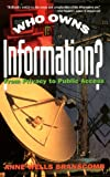 Who Owns Information?, Anne Wells Branscomb, 046509144X