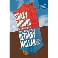 Shaky Ground: The Strange Saga of the U.S. Mortgage Giants