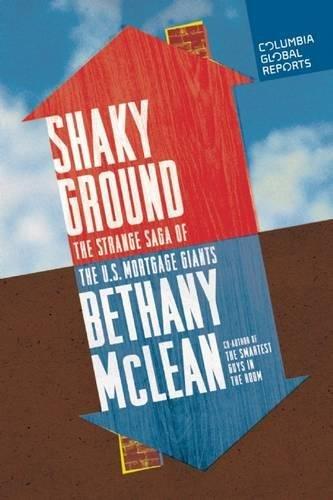 Estate Platinum Ruby - Shaky Ground: The Strange Saga of the U.S. Mortgage Giants