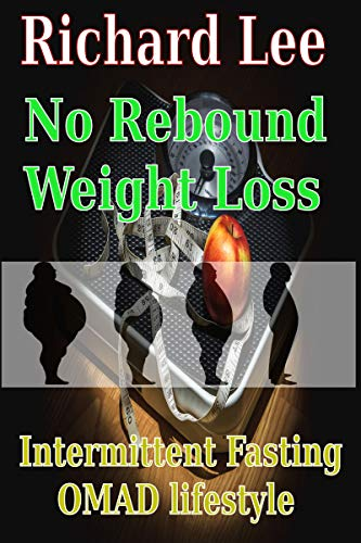 Book: No Rebound Weight Loss - An intermittent fasting True Story by Dominic Fitzgerald and Richard Lee