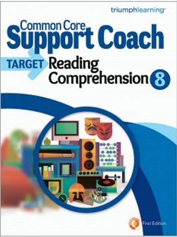 Common Core Support Coach, Target: Reading Comprehension 8 2014