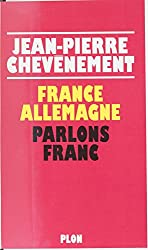 France-Allemagne : parlons franc (French Edition)