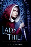 Lady Thief: A Scarlet Novel