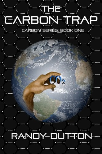 Book: The Carbon Trap - The Carbon Series by Randy Dutton