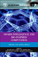 Swarm Intelligence and Bio-Inspired Computation Front Cover
