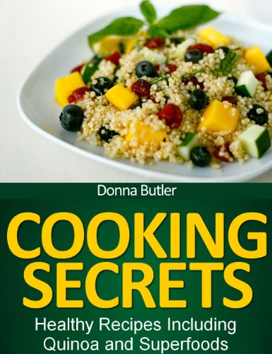 Buy cheap cooking secrets healthy recipes including quinoa and superfoods
