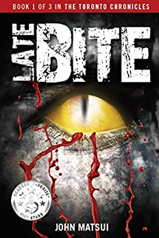 Late Bite: TV Talk Show Star or Killer? (The Toronto Chronicles Book 1) by [Matsui, John]