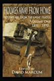 img - for Holmes Away From Home, Adventures From the Great Hiatus Volume I: 1891-1892 (Volume 1) book / textbook / text book