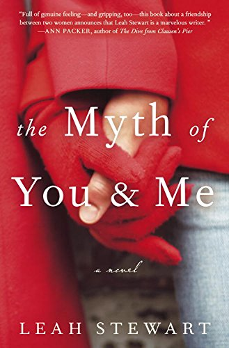 The Myth of You and Me: A Novel cover