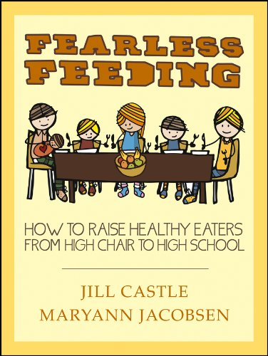 Gallant Feeding: How to Raise Healthy Eaters from High Chair to High School