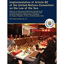 Implementation of Article 82 of the United Nations Convention on the Law of the Sea (Technical study) (Volume 12)