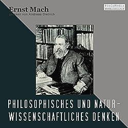 Philosophisches und Naturwissenschaftliches Denken