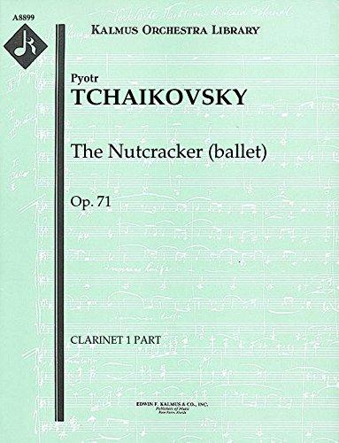 The Nutcracker (ballet), Op.71: Clarinet 1 part [A8899]