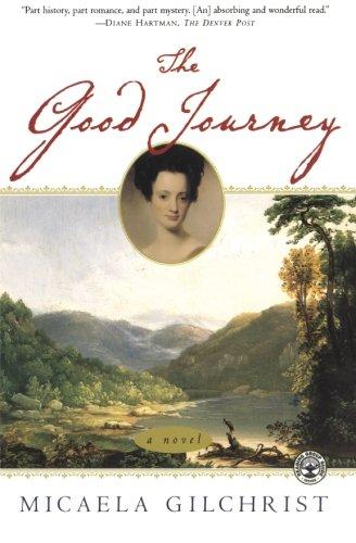 The Good Journey: A Novel
