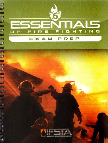 Essentials of Fire Fighting, 6/e Exam Prep