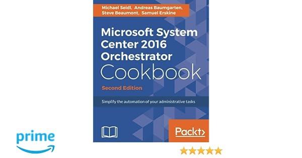 Amazon com: Microsoft System Center 2016 Orchestrator