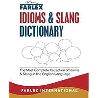 The Farlex Idioms and Slang Dictionary