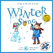 Winter Song: A Day In The Life Of A Kid - Look and listen outside your window, mindfully explore nature's sounds, music and movement. A perfect holiday children's story collection; boys - girls 3-8