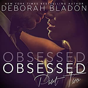 Obsessed - Part Two Audiobook