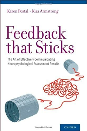The Art of Effectively Communicating Neuropsychological Assessment Results Feedback that Sticks