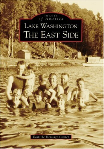 - Lake Washington  The  Eastside   (WA)  (Images of America)