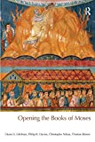 img - for Opening the Books of Moses (BibleWorld) book / textbook / text book